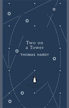 Two on a Tower by Thomas Hardy (£5.99) http://www.penguinenglishlibrary.com/#!two-on-a-tower