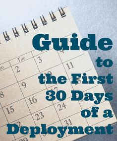 Guide to the First 30 Days of a Deployment