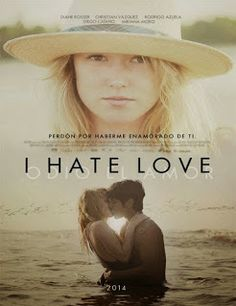 http://www.peliculasflv.co/2014/09/hate-love-2014-online.html__I Hate Love (Odio el amor) (2014) Online Español Latino