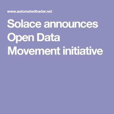 Solace announces Open Data Movement initiative