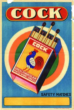 Cock safety matches label design, I found a worse-named product than Spud cigarettes! Art Vintage, Vintage Ads, Vintage Prints, Vintage Packaging, Vintage Labels, Illustrations, Illustration Art, Matchbox Art, Retro Poster
