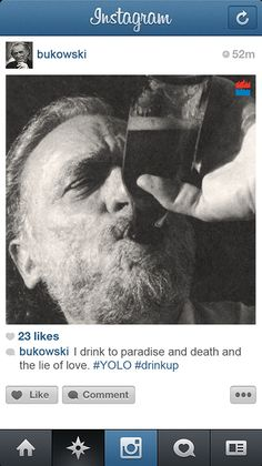 Charles Bukowski | Community Post: If Famous Writers Had Instagram