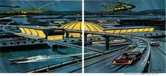 Airport of Tomorrow, National Geographic 1964 Illustration by Pierre Mion. https://www.flickr.com/photos/18668478@N00/4556860168