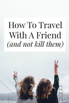Getting ready to travel with a friend? Planning a big roadtrip with your BFF? This post is filled with tips to keep things fun and fight free - there are even 'scripts' you can use when you're about to lose your cool! Solo Travel, Time Travel, Places To Travel, Usa Travel, Japan Travel, Travel Advice, Travel Tips, Travel Hacks, Travel Ideas