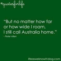 Quotes for life...Australia #quotesforlife #Australia #lifeasweknowitblog
