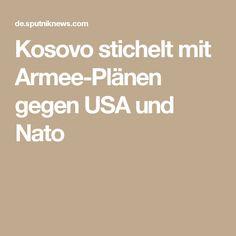 Kosovo stichelt mit Armee-Plänen gegen USA und Nato