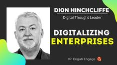 Digital thought leader, Dion Hinchcliffe talks about Digital enterprises and digital organizations. Catch the exlcusive interview on Engati Engage. Enterprise Architect, Digital Enterprise, What Is Digital, Instant Messaging, Future Trends, Johnson And Johnson, Keynote Speakers, Influencer Marketing, Cloud Computing