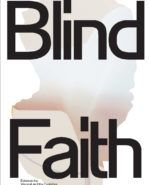 Blind Faith: Between the Visceral and the Cognitive in Contemporary Art Blind Faith, Jon Rafman, North Face Logo, The North Face, Blinde, Intuition, Contemporary Art, Company Logo, Products