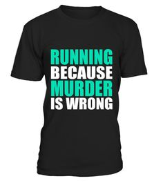 # Kids Running Because Murder Is Wrong T Shirt 10 Black .  COUPON CODE    Click here ( image ) to get COUPON CODE  for all products :      HOW TO ORDER:  1. Select the style and color you want:  2. Click Reserve it now  3. Select size and quantity  4. Enter shipping and billing information  5. Done! Simple as that!    TIPS: Buy 2 or more to save shipping cost!    This is printable if you purchase only one piece. so dont worry, you will get yours.                       *** You can pay the…