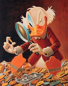 The Expert Carl Barks painting of Uncle Scrooge McDuck. (In Holland, by the way, which is where I'm from, he's known as Dagobert Duck. I've always preferred that name. Art Disney, Disney Duck, Disney Kunst, Disney Love, Disney Magic, Disney Mickey, Disney Pixar, Pinocchio Disney, Disney Posters