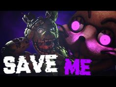 """FNAF Song """"Save Me"""" by DHeusta (ANIMATED) - YouTube Fnaf Song, William Afton, Fnaf Sister Location, Save Me, Five Night, Youtube, Animation, Songs, Videos"""