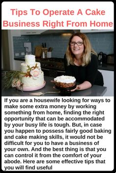 If you are a housewife looking for ways to make some extra money by working something from home, finding the right opportunity that can be accommodated by your busy life is tough. But, in case you happen to possess fairly good baking and cake making skills, it would not be difficult for you to have a business of your own. And the best thing is that you can control it from the comfort of your abode. Here are some effective tips that you will find useful:  First of all, decide an appropriate…