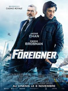 The Foreigner Off Genre : Thriller, Action Stars : Jackie Chan ...
