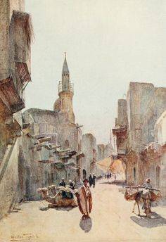 Tyndale, Walter (1855-1943) - Below the Cataracts 1907, A street near the Citadel, Cairo. #egypt