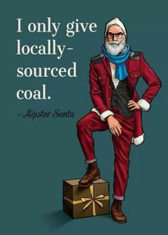 Hipster Santa. so irritating.