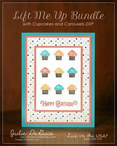 www.thewaywestamp.com Lift Me Up by Stampin' Up! featuring Cupcakes and Carousels Designer Series Paper #stampinup #diy #diycrafts #handmadecards #liftmeup #cupcakesandcarousels #thewaywestamp #juliedeguia
