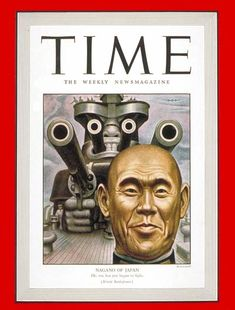 TIME Magazine Cover: Osami Nagano -- Feb. 15, 1943  Osami Nagano is Chief of Japan's Naval Staff, and last week his Navy was up to no good in the South Pacific. U.S. Navy Secretary Frank Knox, just back from the South Pacific with his cheeks full of optimism, grew a little jumpy in a press conference when reporters began asking what Nagano's ships were doing