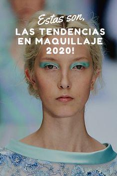 DESCUBRE LAS TENDENCIAS EN #MAQUILLAJE PARA EL 2020. #MODA #MAKEUP #MUJER #PASOAPASO