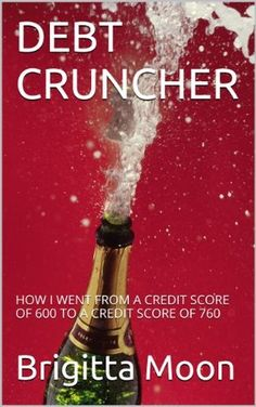 DEBT CRUNCHER: HOW I WENT FROM A CREDIT SCORE OF 600 TO A CREDIT SCORE OF 760 Living a life without financial worry is a dream of many. In fact there are many of us who would like to be millionaires. What is preventing you from reaching your financial goals? Are you living pay check to pay check? Are you spending more than you earn? Is your credit card debt stressing you each time the bill comes to your mailbox or your inbox?