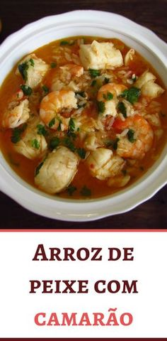 Want to prepare a delicious and nutritious fish meal? You must try this fish rice recipe with shrimp! It has excellent presentation and is ideal for a family lunch! Rice Recipes, Cooking Recipes, Healthy Recipes, Shrimp Recipes, Recipies, Arroz Risotto, Shrimp And Rice, Portuguese Recipes, Portuguese Food