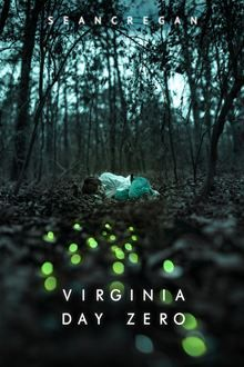 Virginia Day Zero - Murph and Rory Caulfield are two regular kids in the small town of Coombs in rural Virginia. When their uncle goes to fetch the local sheriff after finding something bad on his farm…  read more at Kobo.