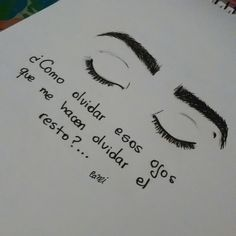 how to forget those eyes that make me forget the rest Eye Quotes, Tattoo Quotes, Deep Words, Love Words, Frases Love, Dear Crush, Love Facts, Love Phrases, Love Messages
