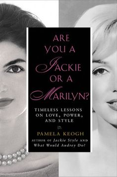 """""""Are you a Jackie or a Marilyn"""" is a great book to help you realize how fantastic you are."""