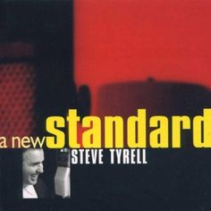 A New Standard / Steve Tyrell