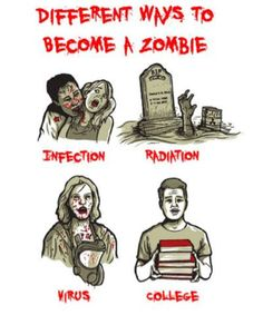 Funny pictures about Ways to become a zombie. Oh, and cool pics about Ways to become a zombie. Also, Ways to become a zombie photos. Funny Memes, Hilarious, Jokes, Funny Ads, Funny Videos, Funny Commercials, Commercial Ads, College Humor, College Life