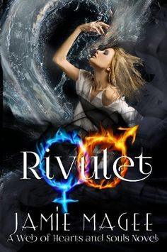 Rivulet (Book One Rivulet Series): Rivulet Series (Web of Hearts and Souls 11) by Jamie Magee, http://www.amazon.co.uk/dp/B00FN1HTY6/ref=cm_sw_r_pi_dp_edZavb0PYNQC8