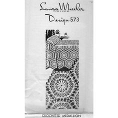 Crochet this medallion pattern at either 7 or 10 inches and join to form tablecloths, bedspreads, runners and more.  This is Laura Wheeler 573, a Mail Order Design.  This pattern, in PDF format, is available at Vintage Knit Crochet Pattern Shop
