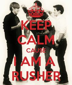 KEEP CALM CAUSE I AM A RUSHER. Another original poster design created with the Keep Calm-o-matic. Buy this design or create your own original Keep Calm design now. Big Time Rush, R5 Band, Rocky Lynch, James Maslow, Prince Royce, Thomas Rhett, Eric Church, Red Tour, Faith Hill