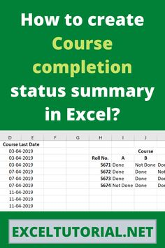 How to create Course completion status summary in Excel? Microsoft Excel, Microsoft Office, What Are Values, How To Become, How To Get, Quotation Marks, Last Date, Data Entry, All You Can