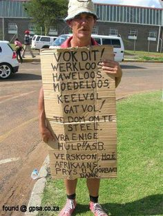 South Africa-familiar sight sadly- no work...