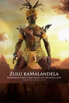 african kings series great son of Malandela,founder and Chief (King) of the Zulu. Zulu means Heaven African Culture, African History, African Art, African Love, Kings & Queens, African Mythology, Black King And Queen, Black Art Pictures, Amazing Pictures