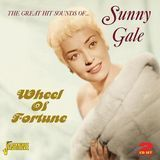Wheel Of Fortune: The Great Hit Sounds Of Sunny Gale [CD]