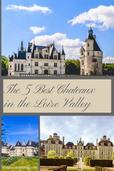 The Five Best Chateaux in the Loire Valley (To Visit With or Without Kids) - http://www.justgoplacesblog.com/five-best-chateaux-in-the-loire-valley/?utm_campaign=coschedule&utm_source=pinterest&utm_medium=Kate%20Peregrinate%20%7C%20Solo%20Female%20Travel%20Blogger