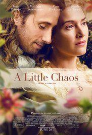 A Little Chaos (2014): Dos artistas con talento en paisajismo se enamoran durante la construcción de un jardín en el palacio del rey Luis XIV en Versalles.