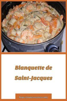 Coquille Saint Jacques, Saints, Fish, Dry White Wine, Monkfish Recipe, Santos