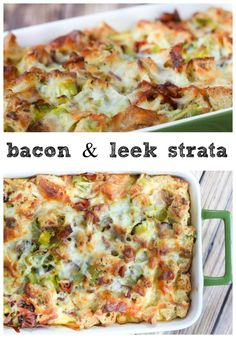 Bacon and Leek Strata - perfect for brunch! from @greenschocolate