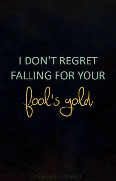 Fool's Gold by One Direction I can't get this song out of my head..one of my favourites in Four