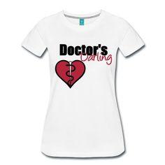 Doctor's Darling - Tolles Motiv für alle Ärzte, medizinisches Personal, Familie, Patienten...