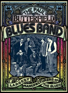 and Roll Hall of Fame, Paul Butterfield Blues Band! Paul Butterfield ...