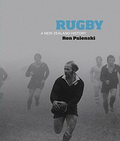 "Read ""Rugby: A New Zealand History"" by Ron Palenski available from Rakuten Kobo. Rugby is New Zealand's national sport. From the grand tour by the 1888 Natives to the upcoming 2015 World Cup, from game. All Blacks Rugby Team, Creative Book Covers, British Lions, Eden Park, Grand Tour, Nonfiction, World Cup, New Zealand, Ebooks"