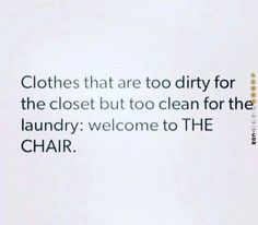Clothes that are too dirty
