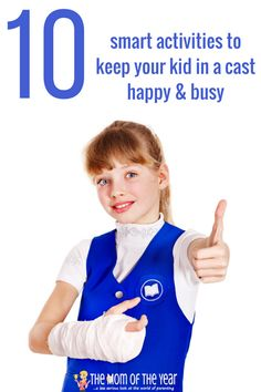 Keeping a kid with a broken bone busy and calm is a CHALLENGE! Try these ten smart activities for kids in a cast--they will stay busy and happy while not hurting their cast or broken bone! Activies For Kids, Summer Activities For Kids, Fun Activities For Kids, Infant Activities, Games For Kids, Kids Cast, Arm Cast, Broken Leg, Kids And Parenting