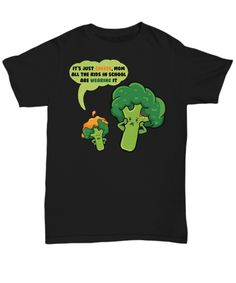 Funny illustration of a mom brocolli and kid brocolli saying: It's just cheese mom! All the kids in school are wearing it.