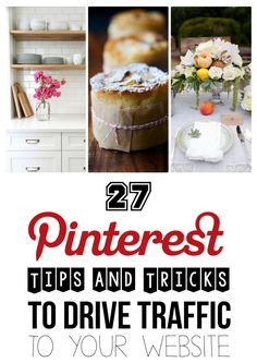 27 Tips And Tricks You Need To Know To Grow Your Blog With Pinterest!