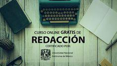 Curso online gratis de redacción certificado por la UNAM   Oye Juanjo!