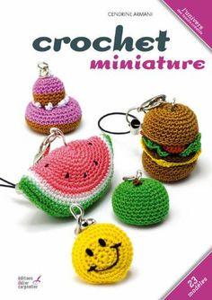 Crochet miniature - Cendrine Armani - Amazon.fr - Livres